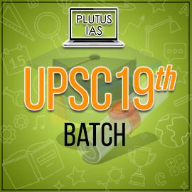 UPSC 19 Batch