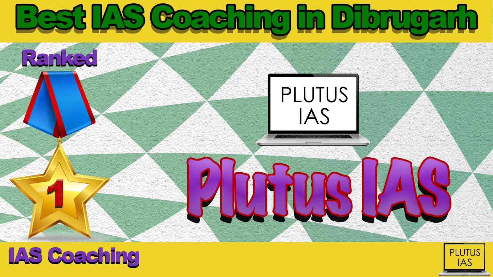 Best IAS Coaching in Dibrugarh