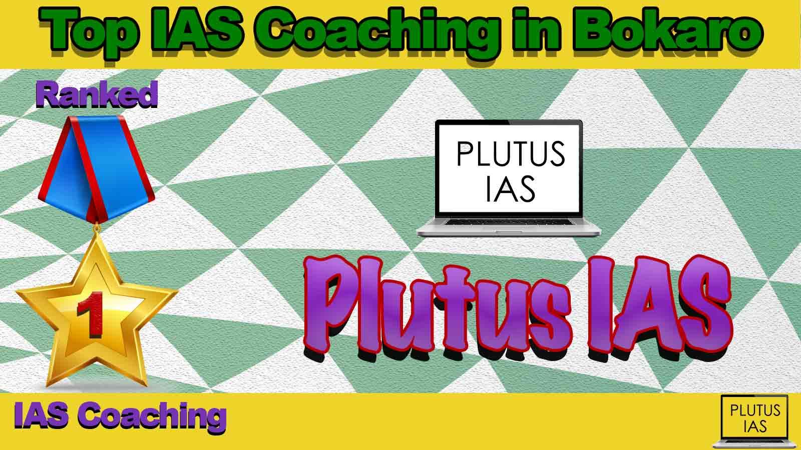 Top IAS Coaching in Bokaro