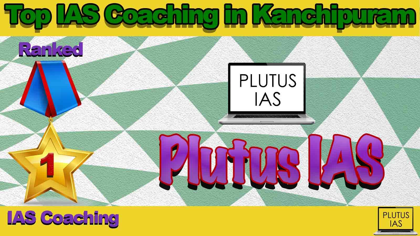 Top IAS Coaching in Kanchipuram