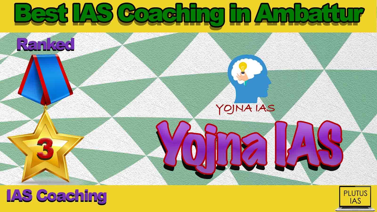 Top IAS Coaching in Ambattur