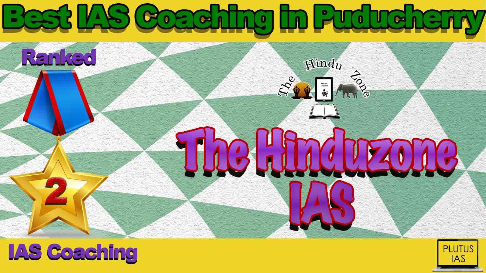 Top IAS Coaching in Puducherry