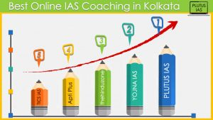 Best online IAS Coaching in Kolkata
