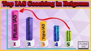 Best 10 IAS Coaching in Belgaum