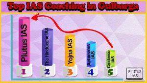Best 10 IAS Coaching in Gulbarga