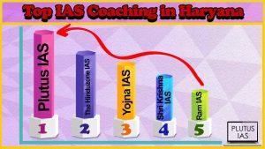 Best 10 IAS Coaching in Haryana