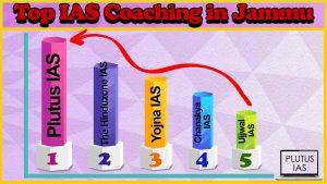 Best 10 IAS Coaching in Jammu