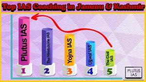 Best 10 IAS Coaching in Jammu & Kashmir