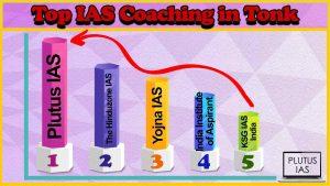 Best 10 IAS Coaching in Tonk