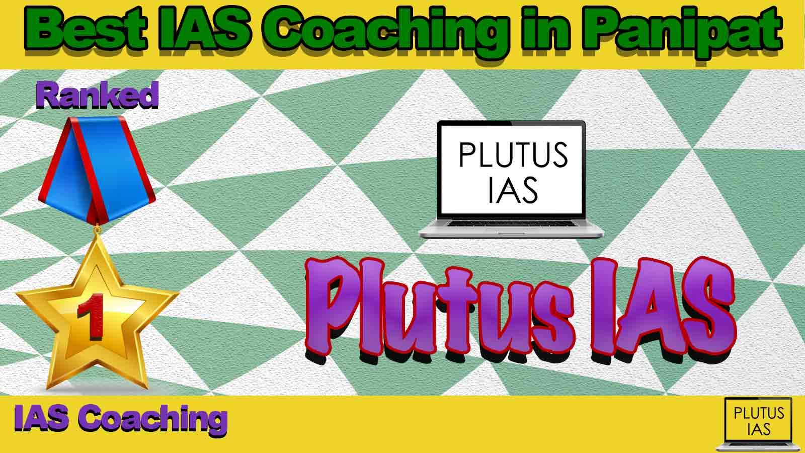 Top IAS Coaching in Panipat